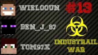 ☣ INDUSTRIAL WAR ☣ EPISODE.13 w/ Wielooun