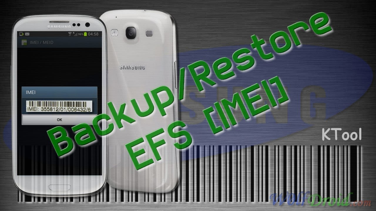How to Backup / Restore EFS Partition [IMEI] for Galaxy S3