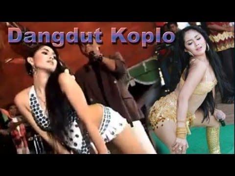 Dangdut Koplo Remix 2014 Dangdut Dugem Hot Seksi