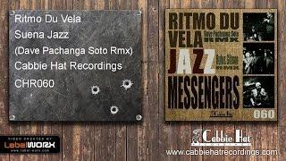 Ritmo Du Vela - Suena Jazz (Dave Pachanga Soto Remix)