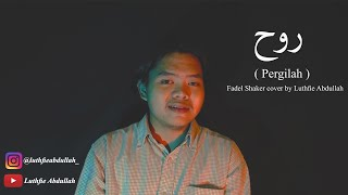 Download Rouh (pergilah) fadel shaker - cover by Luthfie Abdullah | Piano Version