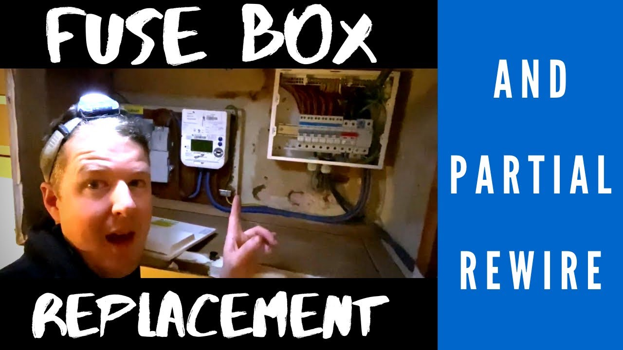 replacing old fuse box replacing an old fuse box   partial rewire youtube  replacing an old fuse box   partial