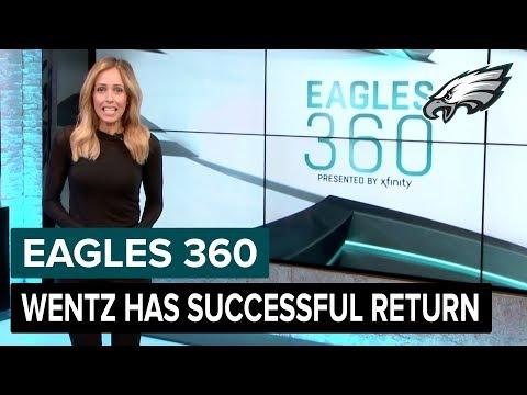 Carson Wentz Has Successful Return | Eagles 360 Ep. 20 | Philadelphia Eagles