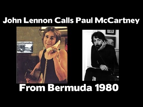 John Lennon Calls Paul McCartney From Bermuda 1980
