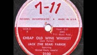 "Jack ""The Bear"" Parker - Cheap Old WIne & Whiskey"