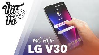 Mở hộp LG V30 đầu tiên ở Việt Nam, so kè Note 8