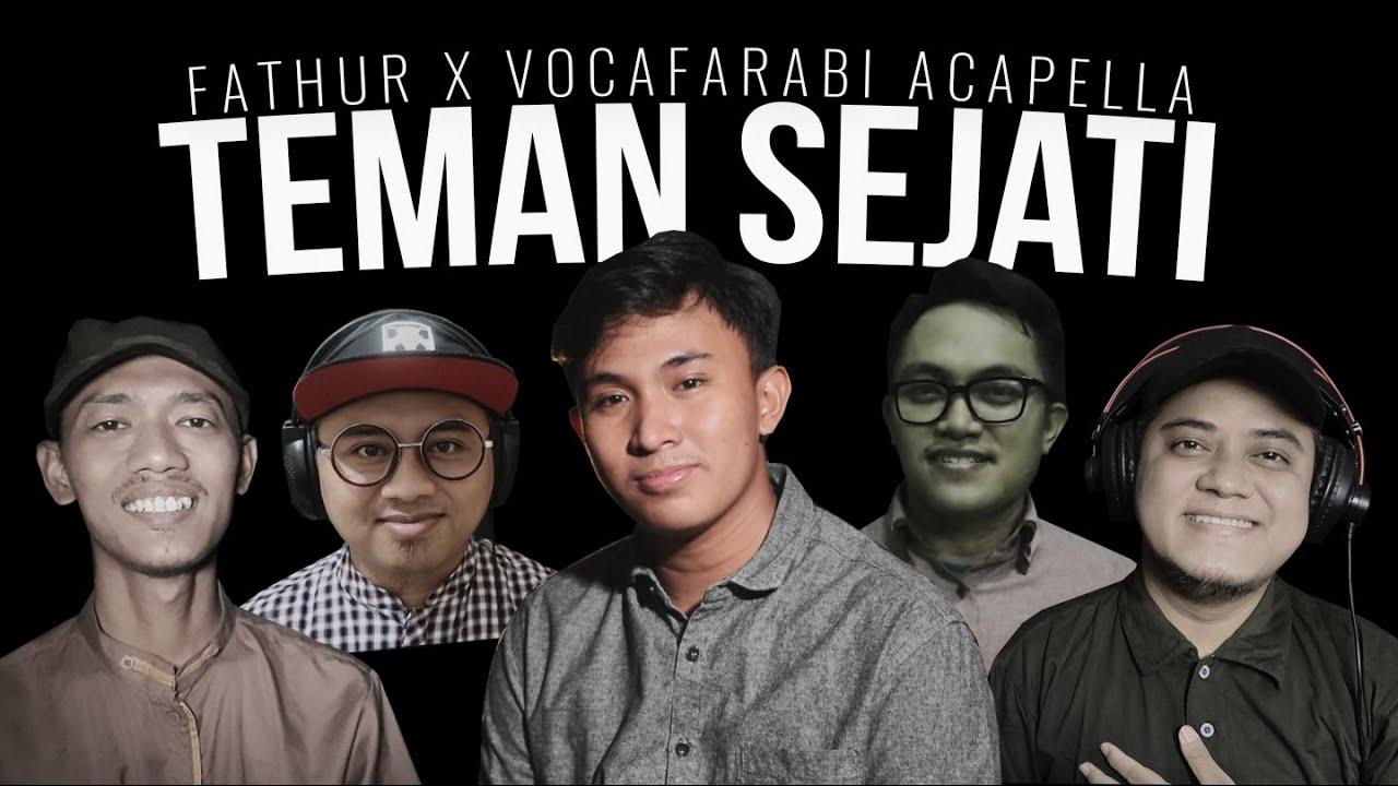 Teman Sejati Brothers Acapella Cover By Vocafarabi ft Fathur