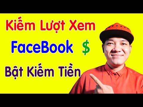 hack lượt xem video trên facebook miễn phí - Cách Kiếm Lượt Xem Facebook Bật Kiếm Tiền Cực Dễ