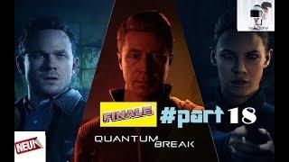 "Quantum Break ⏰ Let`s Play part 18/FINALE ""Bossfight -Pauls dramatischer Zerfall !""/Trance17TV"