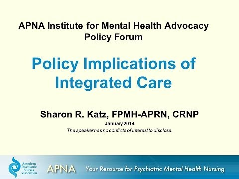 Institute for Mental Health Advocacy Policy Forum: Policy Implications of Integrated Care