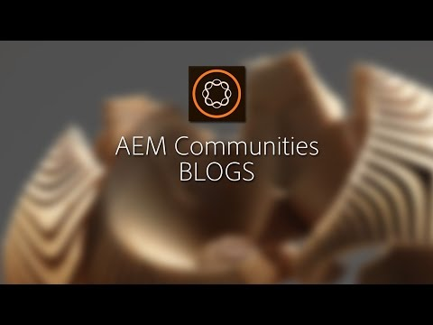 Blogs in AEM 6.2 Communities
