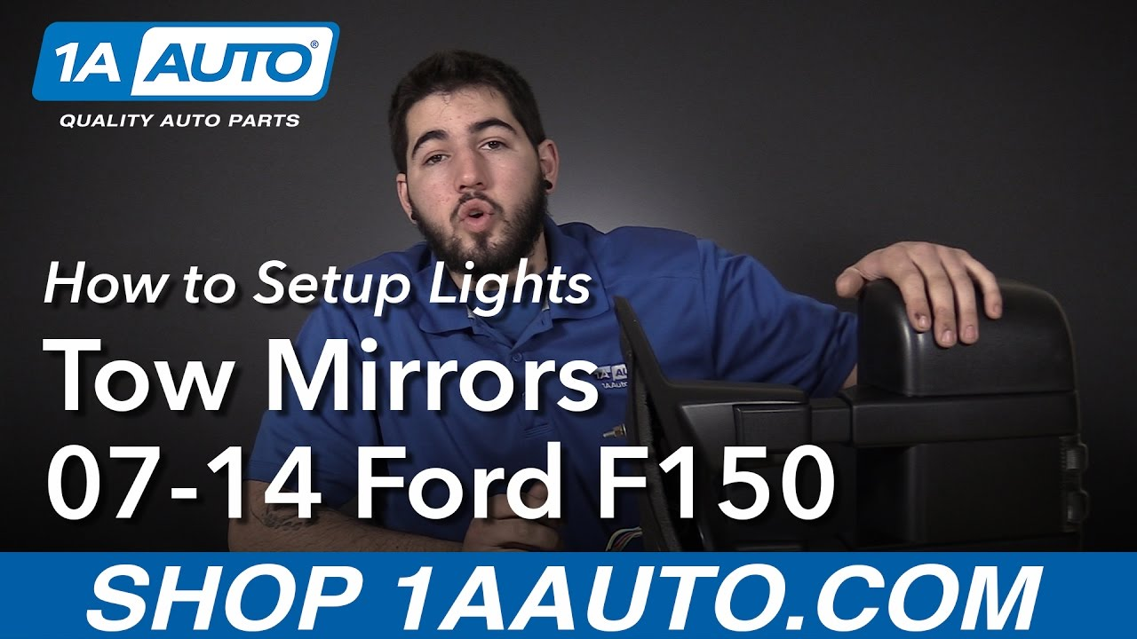 hight resolution of how to setup lighting on tow mirror 07 14 ford f150