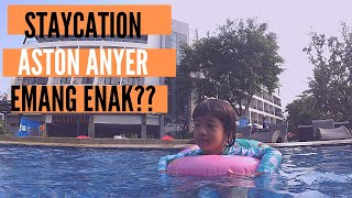 Hotel Aston Anyer Review