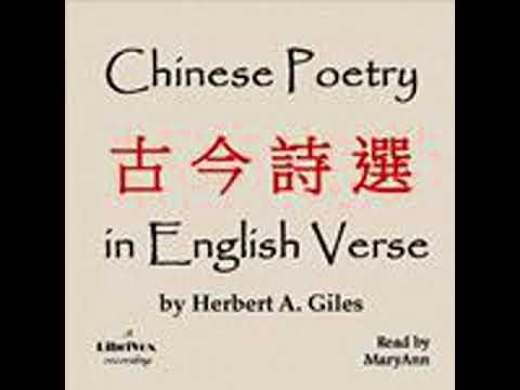 CHINESE POETRY IN ENGLISH VERSE (古今詩選) by Herbert Allen Giles FULL AUDIOBOOK | Best Audiobooks