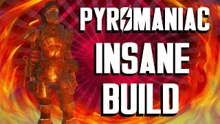 Fallout 4 Builds - The Pyromaniac - Insane Build
