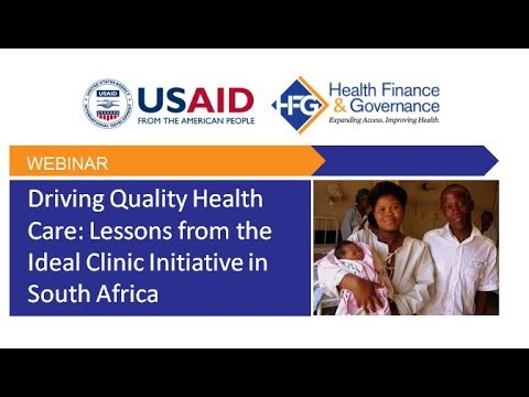 Driving Quality Health Care: Lessons from the Ideal Clinic Initiative in South Africa
