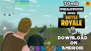 [70mb] Practice Fortnite Android Download || Practice Fortnite apk || practice Fortnite Gameplay ||