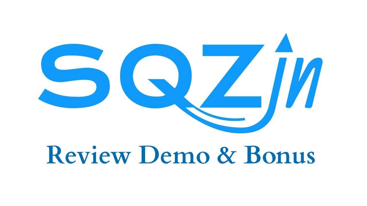 SQZin Review Demo Bonus - The Easiest Way of Having Your Affiliate Links Go Viral