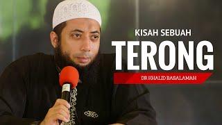 Kisah Sebuah Terong - Ustadz Dr Khalid Basalamah M