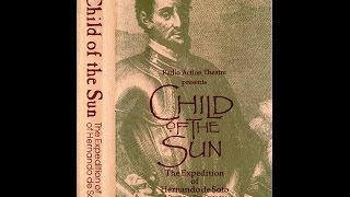 Episode 1 of 5 - Child of the Sun: The Expedition of Hernando de Soto