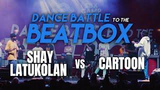 Shay Latukolan vs Cartoon | Final | Dance Battle to the Beatbox 2019 | Fair Play Dance Camp SBX Camp