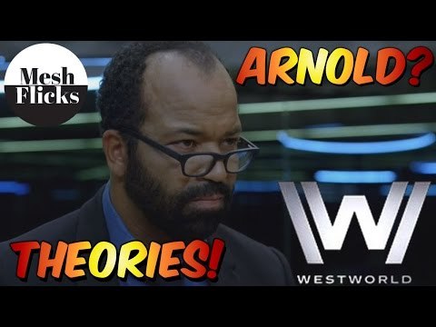WestWorld | Theories 3 | Bernard is Arnold?
