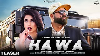 Hawa (Teaser) G Human feat Gurlez Akhtar | JSL | Rel On 25th April | White Hill Music