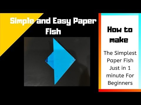 The Simplest Paper Fish in 1 minute | Easy and DIY Paper Crafts |
