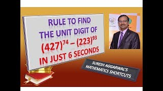 Trick 542 - Rule to Find Unit Digit of Large Expressions