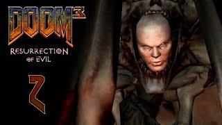 DOOM 3: Resurrection of Evil (BFG Edition) - Прохождение игры - Эребус - сектор 2 [#2]  | PC