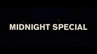 Midnight Special   Soundtrack ( fan made )