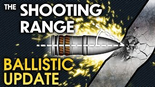 THE SHOOTING RANGE #137: Ballistic Update / War Thunder
