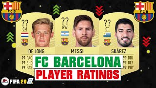 FIFA 20 | FC BARCELONA PLAYER RATINGS 😳🔥| FT. MESSI, DE JONG, SUAREZ... etc