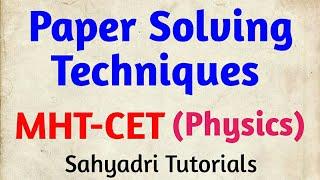 MHT-CET | Paper Solving Techniques (Physics)