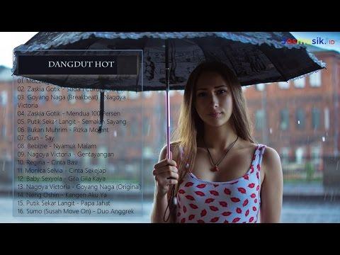 Lagu Dangdut Hot Indonesia Terbaru 2017 (Dangdut Hot Populer)
