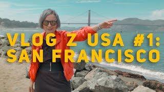 VLOG #1 Z USA: SERIALE SAN FRANCISCO | ŚLADAMI SERIALI