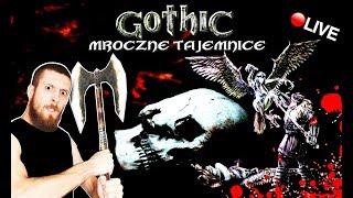 GOTHIC 1 - MROCZNE TAJEMNICE ☠️ ROŚNIEMY W SIŁĘ! - Na żywo