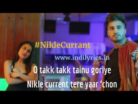 Nikle Currant — Jassi Gill N Neha Kakkar Mp3 Song Download - Medium T-series