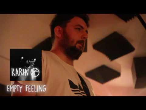 Karin - Empty Feeling