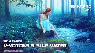 Vocal Trance Mix 2015 / V-Motions 9 (Blue Water) / DJ-Sandero