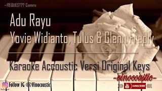 Yovie Widianto, Tulus & Glenn Fredly - Adu Rayu Karaoke Piano Versi Original Keys