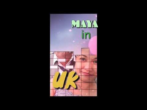 Maya In UK Ver 2.0 (really???🤣🤣🤣)