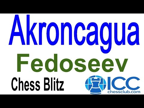 ♚ Akroncagua vs GM Vladimir Fedoseev ☆ Chess Blitz Matchup/ Internet Chess Club ☆ September 30 2014