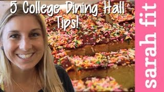 What To Eat in The Dining Hall: Back To School Series