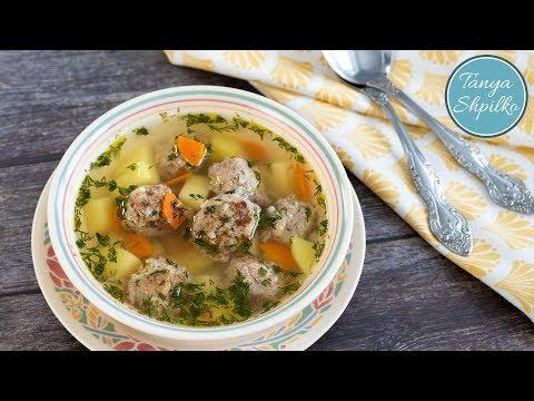 Суп с Фрикадельками — просто, быстро,  вкусно! | Easy Meatball Soup | Tanya Shpilko