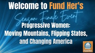 Progressive Women: Moving Mountains, Flipping States, and Changing America