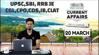 CURRENT AFFAIRS 20th March | THE HINDU | Today Current Affairs | Current Affairs In Hindi/English