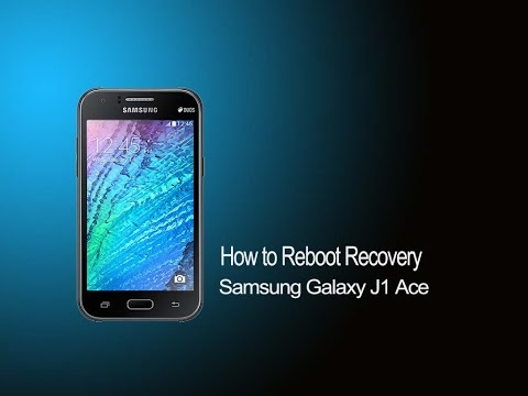 How to Reboot Recovery Samsung Galaxy J1 Ace