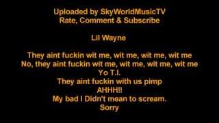 T.I. - Wit Me ft. Lil Wayne [Lyrics On Screen]