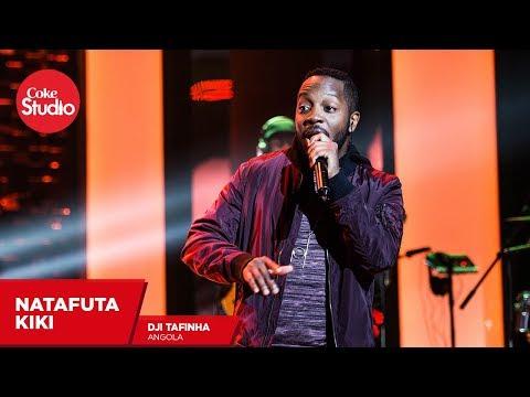 Dji Tafinha: Natafuta Kiki (Cover) - Coke Studio Africa